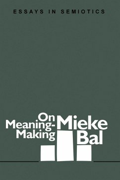 On Meaning-Making - Bal, Mieke