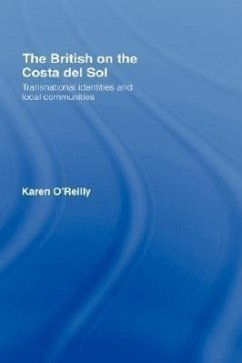 The British on The Costa Del Sol - O'Reilly, Karen