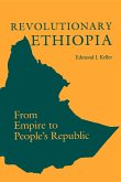 Revolutionary Ethiopia: From Empire to People's Republic