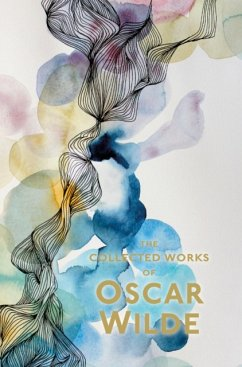 The Collected Works of Oscar Wilde - Wilde, Oscar