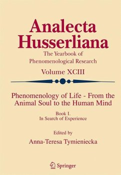 Phenomenology of Life - From the Animal Soul to the Human Mind - Tymieniecka, Anna-Teresa (ed.)