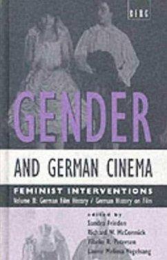 Gender and German Cinema - Volume II: Feminist Interventions - Herausgeber: Frieden, Sandra Petersen, Vibeke R. McCormick, Richard W.