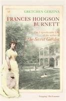 Frances Hodgson Burnett - Gerzina, Gretchen