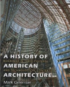 A History of American Architecture - Buildings in Their Cultural and Technological Context