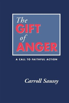The Gift of Anger: A Call to Faithful Action