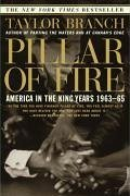 Pillar of Fire: America in the King Years 1963-65 - Branch, Taylor
