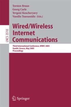 Wired/Wireless Internet Communications - Braun, Torsten / Carle, Georg / Koucheryavy, Yevgeni / Tsaoussidis, Vassilis (eds.)