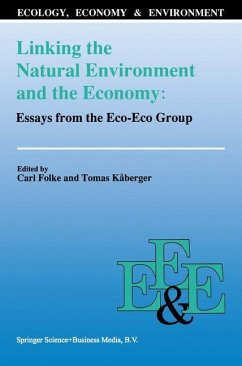 Linking the Natural Environment and the Economy: Essays from the Eco-Eco Group - Folke, C. / K†berger, Tomas (Hgg.)