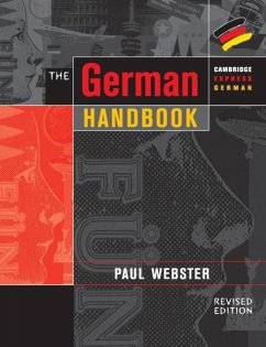 The German Handbook: Your Guide to Speaking and Writing German - Webster, Paul