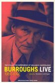 Burroughs Live: The Collected Interviews of William S. Burroughs, 1960-1997