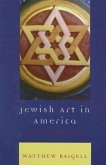 Jewish Art in America: An Introduction