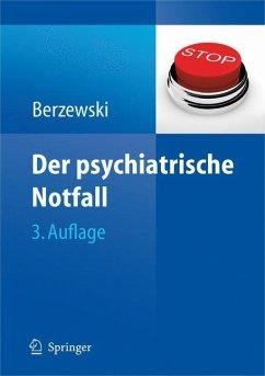 Der psychiatrische Notfall - Berzewski, Horst