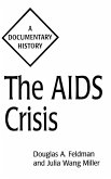 The AIDS Crisis
