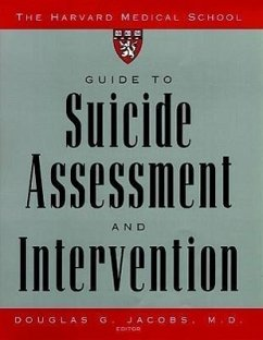 The Harvard Medical School Guide to Suicide Assessment and Intervention - Jacobs, Douglas G.