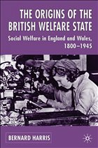 The Origins of the British Welfare State