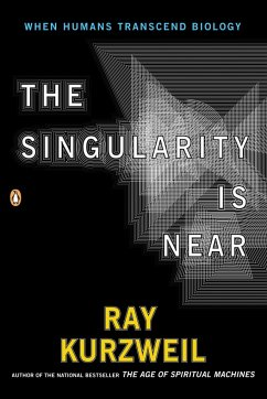 The Singularity Is Near: When Humans Transcend Biology - Kurzweil, Ray