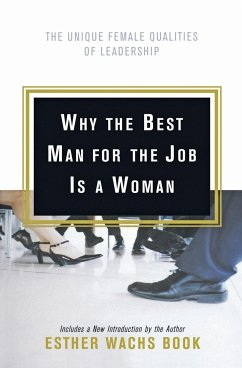 Why the Best Man for the Job Is A Woman - Wachs Book, Esther