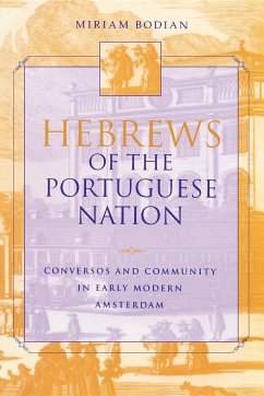Hebrews of the Portuguese Nation - Bodian, Miriam