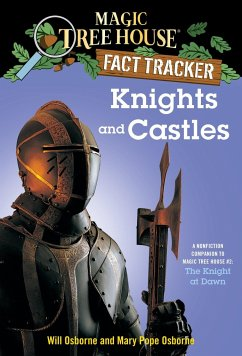 Knights and Castles: A Nonfiction Companion to Magic Tree House #2: The Knight at Dawn - Osborne, Mary Pope