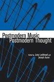 Postmodern Music/Postmodern Thought