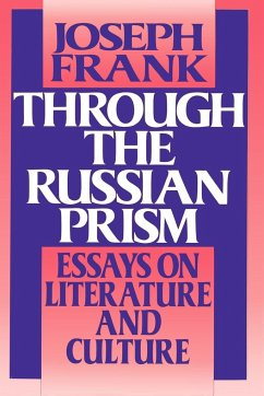 Through the Russian Prism - Frank, Joseph