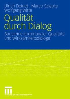 Qualität durch Dialog - Deinet, Ulrich;Szlapka, Marco;Witte, Wolfgang