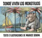 Donde Viven Los Monstruos: Where the Wild Things Are (Spanish Edition)