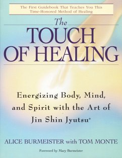 The Touch of Healing: Energizing the Body, Mind...