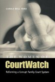 The Women of Courtwatch: Reforming a Corrupt Family Court System