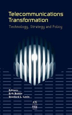 Telecommunications Transformation. Technology, Strategy and Policy - Herausgeber: Bohlin, Erik Levin, Stanford L.