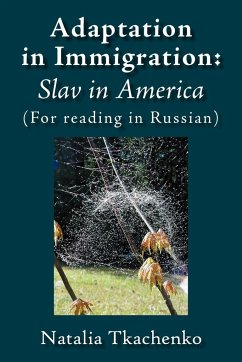Adaptation in Immigration: Slav in America: (For Reading in Russian)