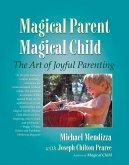 Magical Parent Magical Child