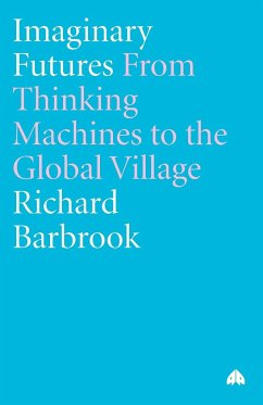 Imaginary Futures: From Thinking Machines to th...