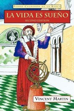 La Vida Es Sueno, 2nd Ed. - Calderon De La Barca, Pedro