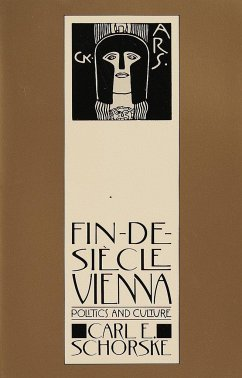 Fin-De-Siecle Vienna - Schorske, Carl E.