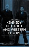 Kennedy, de Gaulle and Western Europe