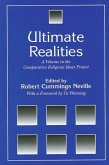 Ultimate Realities: A Volume in the Comparative Religious Ideas Project