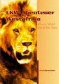 LKW-Abenteuer Westafrika