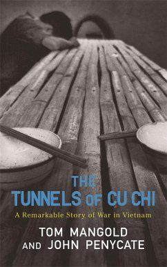 The Tunnels of Cu Chi - Mangold, Tom; Penycate, John