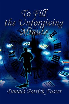 To Fill the Unforgiving Minute