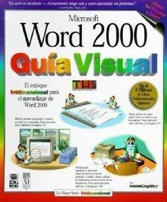 Word 2000 Guia Visual = Word 2000 Simplified - Maran, Ruth; Ths, Trejos Hermanos Sucesores