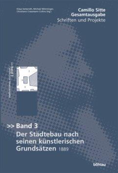 Gesamtausgabe - Schriften und Projekte; . - Sitte, Camillo