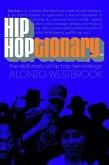 Hip Hoptionary TM: The Dictionary of Hip Hop Terminology
