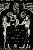Sight and Embodiment in the Middle Ages