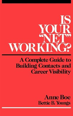 Is Your Net Working - Boe, Anne; Youngs, Bettie B.