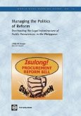 Managing the Politics of Reform: Overhauling the Legal Infrastructure of Public Procurement in the Philippines