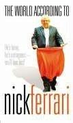 The World According to Nick Ferrari - Ferrari, Nick