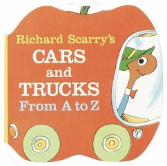 Richard Scarry´s Cars and Trucks from A to Z