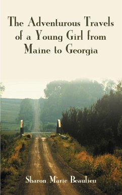The Adventurous Travels of a Young Girl from Maine to Georgia