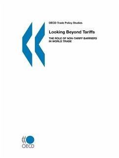 Looking Beyond Tariffs: The Role of Non-Tariff Barriers in World Trade - Oecd, Organization For Economic Cooperat